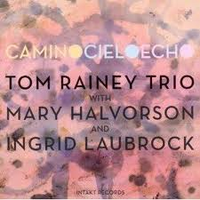 Tom Rainey Trio with Mary Halvorson & Ingrid Laubrock