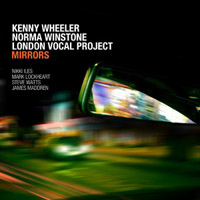 Kenny Wheeler, Norma Winstone, London Vocal Project