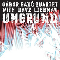 Gábor Gadó Quartet with Dave Liebman