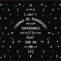 Thomas de Pourquery - Supersonic