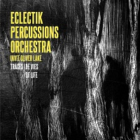 Eclectik Percussions Orchestra + Oliver Lake