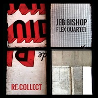 Jeb Bishop Flex Quartet