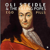 Oli Steidle & The Killing Popes