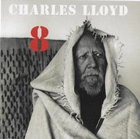 Charles Lloyd 8 : Kindred Spirits
